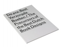 De pre-Best Verzorgde Boeken - The Precursors of The Best Dutch Book Designs